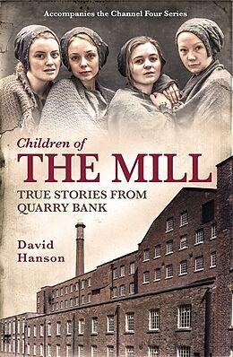Kartonierter Einband Children of the Mill von David Hanson