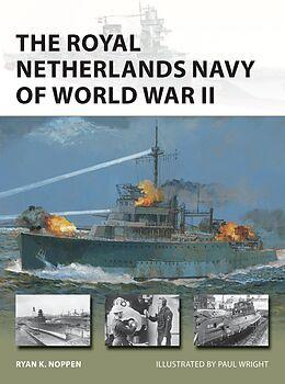 E-Book (epub) The Royal Netherlands Navy of World War II von Ryan K. Noppen