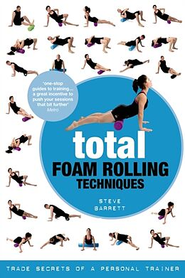 Kartonierter Einband Total Foam Rolling Techniques von Steve Barrett