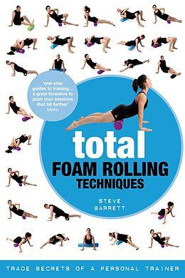 E-Book (epub) Total Foam Rolling Techniques von Steve Barrett