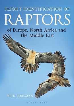 Fester Einband Flight Identification of Raptors of Europe, North Africa and the Middle East von Dick Forsman