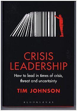 Fester Einband Crisis Leadership von Tim Johnson