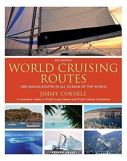 Kartonierter Einband World Cruising Routes von Jimmy Cornell, Jimmy Cornell (plotter agent)
