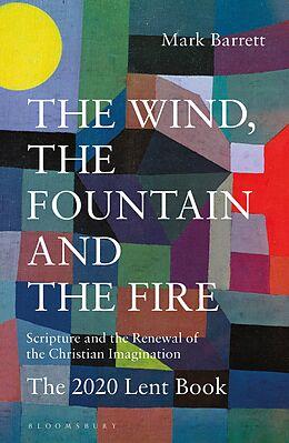 E-Book (epub) The Wind, the Fountain and the Fire von Mark Barrett