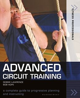 Kartonierter Einband Advanced Circuit Training von Debbie Lawrence, Richard (Bob) Hope