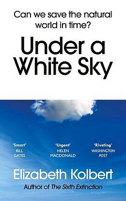 eBook (epub) Under a White Sky de Elizabeth Kolbert