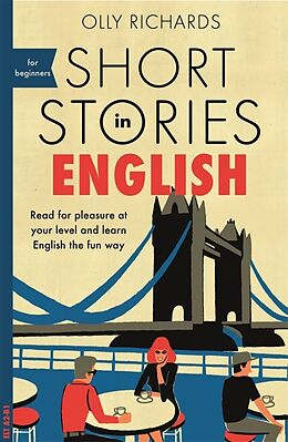 Kartonierter Einband Short Stories in English for Beginners von Olly Richards