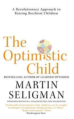 E-Book (epub) Optimistic Child von Martin Seligman