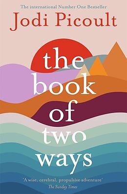 Kartonierter Einband The Book of Two Ways von Jodi Picoult