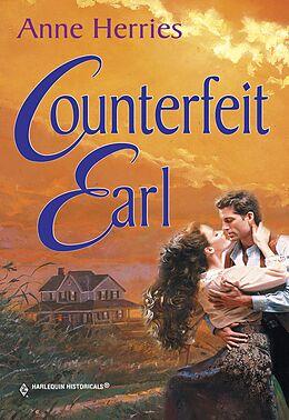 E-Book (epub) Counterfeit Earl (Mills & Boon Historical) von Anne Herries