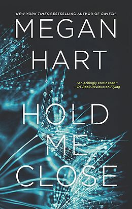 E-Book (epub) Hold Me Close von Megan Hart