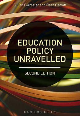 E-Book (pdf) Education Policy Unravelled von Gillian Forrester, Dean Garratt