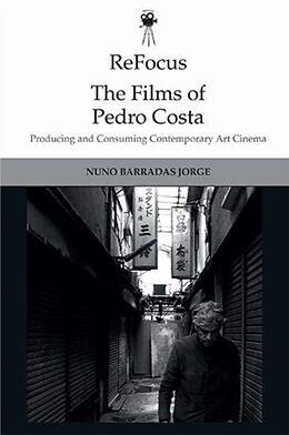 Fester Einband Refocus: the Films of Pedro Costa von Nuno Barradas Jorge