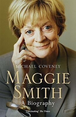 Kartonierter Einband Maggie Smith von Michael Coveney