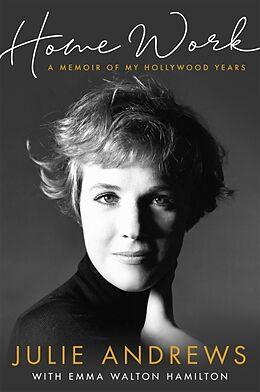 Kartonierter Einband Home Work von Julie Andrews