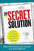 Fester Einband The Secret Solution von Todd Whitaker, Sam Miller, Ryan A. Donlan