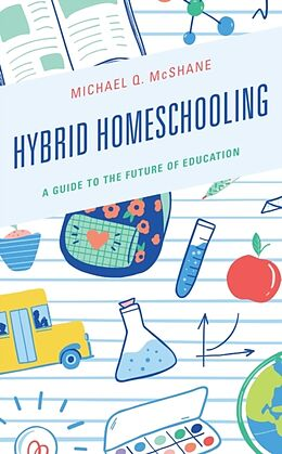 Kartonierter Einband Hybrid Homeschooling von Michael Q. Mcshane