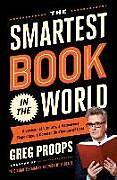 Kartonierter Einband The Smartest Book in the World von Greg Proops