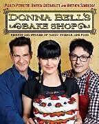 Fester Einband Donna Bell's Bake Shop von Pauley Perrette, Darren Greenblatt, Matthew Sandusky