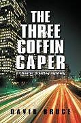 Kartonierter Einband The Three Coffin Caper von David Bruce