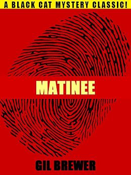 E-Book (epub) Matinee von Gil Brewer