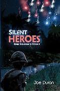 Kartonierter Einband SILENT HEROES von Joe Duran