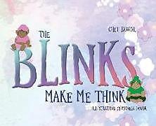 Fester Einband The Blinks Make Me Think von Chet Jawor