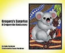 Fester Einband Gregory's Surprise: A Gregory the Koala Story von Katie Nordman