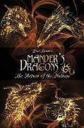 Kartonierter Einband Mander's Dragons: The Return of the Nathum von Luis Rosario