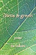 Kartonierter Einband Citrus & Green von Tim Bellows