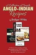Kartonierter Einband A Collection of Simple Anglo-Indian Recipes von Bridget White
