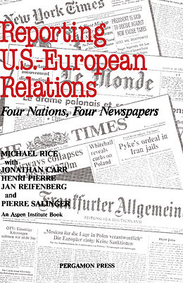 reporting u s european relations four nations four newspapers henri pierre