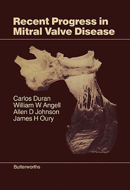 E-Book (pdf) Recent Progress in Mitral Valve Disease von Carlos Duran, William W. Angell, Allen D. Johnson