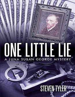 E-Book (epub) One Little Lie von Steven Tyler