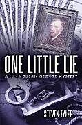 Kartonierter Einband One Little Lie von Steven Tyler