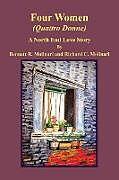 Kartonierter Einband Four Women (Quattro Donne) von Bennett R. Molinari, Richard C. Molinari