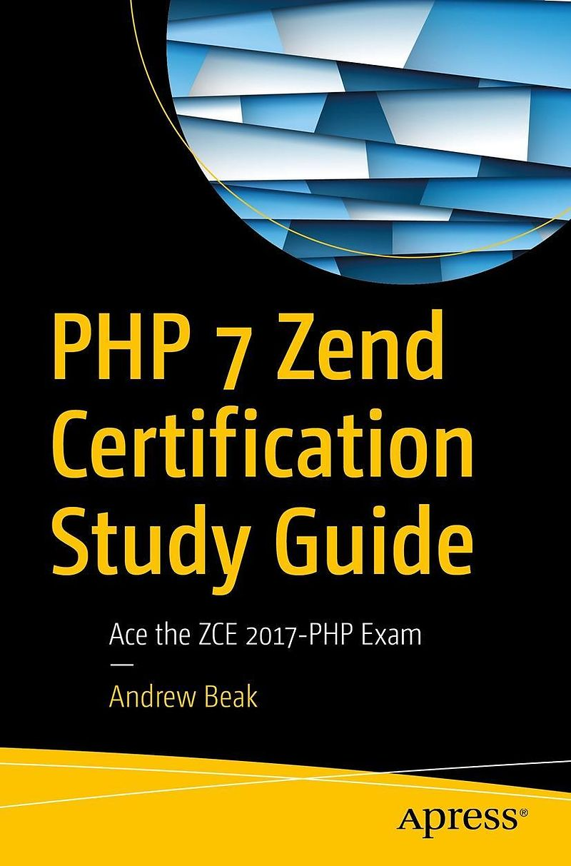 05694edc PHP 7 Zend Certification Study Guide - Andrew Beak - Englische E ...