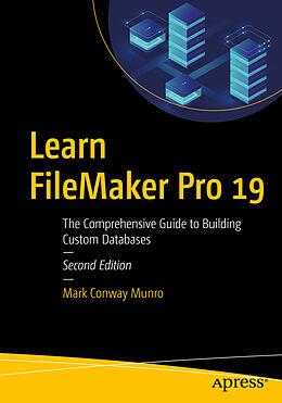 E-Book (pdf) Learn FileMaker Pro 19 von Mark Conway Munro