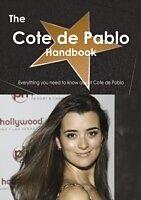 E-Book (pdf) Cote de Pablo Handbook - Everything you need to know about Cote de Pablo von Emily Smith