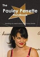 E-Book (pdf) Pauley Perrette Handbook - Everything you need to know about Pauley Perrette von Emily Smith