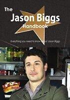 E-Book (pdf) Jason Biggs Handbook - Everything you need to know about Jason Biggs von Emily Smith