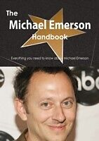 E-Book (pdf) Michael Emerson Handbook - Everything you need to know about Michael Emerson von Emily Smith