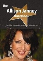 E-Book (pdf) Allison Janney Handbook - Everything you need to know about Allison Janney von Emily Smith