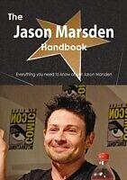 E-Book (pdf) Jason Marsden Handbook - Everything you need to know about Jason Marsden von Emily Smith