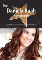E-Book (pdf) Daniela Ruah Handbook - Everything you need to know about Daniela Ruah von Emily Smith