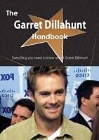 E-Book (pdf) Garret Dillahunt Handbook - Everything you need to know about Garret Dillahunt von Emily Smith