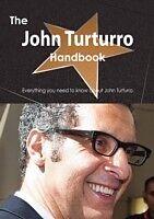 E-Book (pdf) John Turturro Handbook - Everything you need to know about John Turturro von Emily Smith