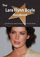 E-Book (pdf) Lara Flynn Boyle Handbook - Everything you need to know about Lara Flynn Boyle von Emily Smith