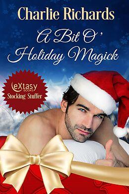 E-Book (epub) A Bit O' Holiday Magick (Wolves of Stone Ridge) von Charlie Richards
