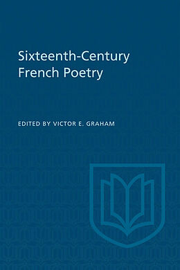 E-Book (pdf) Sixteenth-Century French Poetry von Victor E Graham